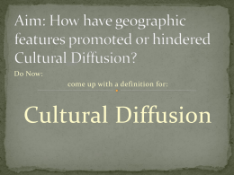 Promote or Hinder Cultural Diffusion
