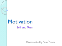Motivation – Team and Self