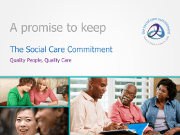 The Social Care Commitment - a promise to keep