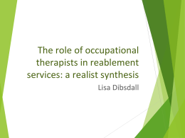 The role of occupational therapists in reablement services: a realist