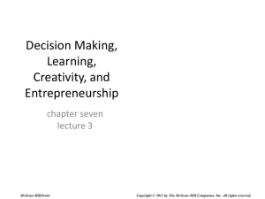 Decision Making, Learning, Creativity, and Entrepreneurship