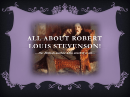 All about Robert Louis Stevenson!