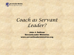 Coach as Servant Leader? - ServantLeader Ministries