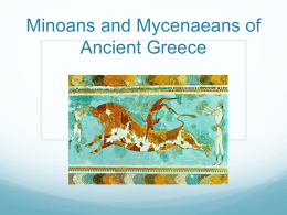 Minoans and Mycenaeans of Ancient Greece
