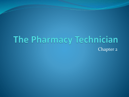 Chapter Two - The Pharmacy Technician