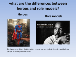 what are the differences between heroes and role models?
