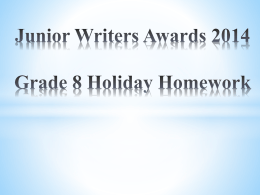 Junior Writers Awards 2014 Grade 7 Holiday
