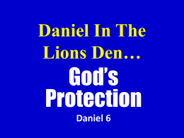Daniel in the Lions den — God`s protection
