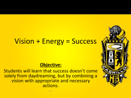 2.) Vision + Energy = Success - Mr. Riley`s Cabrillo CCR Page