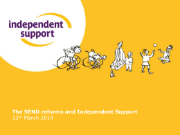 Independent Support briefing - The Council for Disabled Children