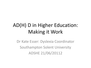 ADHD in Higher Education: Making it Work