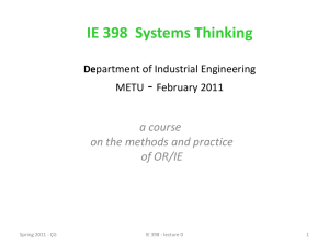 IE 398 Systems Thinking Department of Industrial Engineering