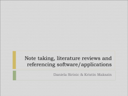 Note taking, literature reviews and referencing `little helpers`