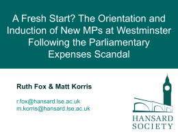 A Fresh Start? The Induction of New MPs at Westminster Following