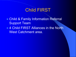 Child First Presentation