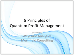 8 Principles of QPM - WayPoint Analytics