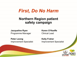 First Do No Harm, Northern region patient safety campaign