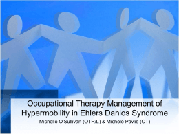 Occupational Therapy Management of Hypermobility in Ehlers