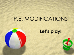P.E. MODIFICATIONS - Provincial Integration Support Program (PISP)