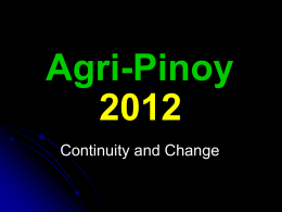 Agri Pinoy 2012 - Continuity and Change