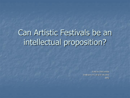 Can Artistic Festivals be an intellectual proposition?