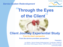 Through the Eyes of the Client - Client Journey