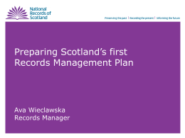 Preparing a Records Management Plan (RMP)