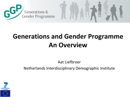 Generations and Gender Programme: An Overview