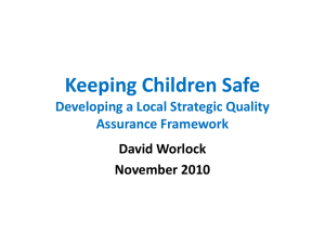 Dave Worlock - London Safeguarding Children Board