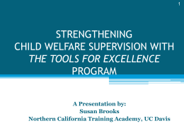 STRENGTHENING CHILD WELFARE SUPERVISION: A