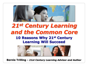 21st Century Learning and the Common Core