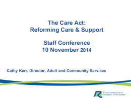 Care Act - Reforming Care and Support