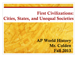 First Civilizations: Cities, States, and Unequal Societies