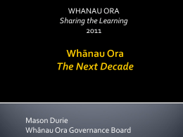 Whanau Ora Summary - NUMA - National Urban Maori Authority