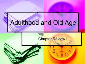 Adulthood and Old Age Review