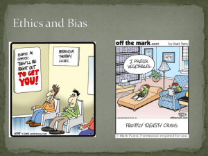 Bias and Ethics