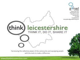 County and City Presentation - Leicestershire & Rutland Association