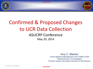 Proposed Changes to UCR Data Collection - Amy C. Blasher