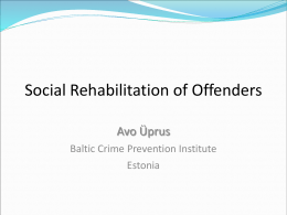 Social Rehabilitation of Offenders