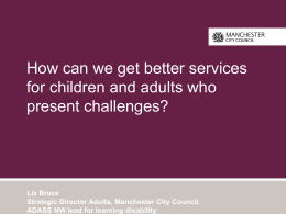 How can we get better services for children and adults who present