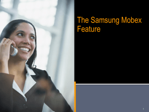 The Samsung MOBEX Feature