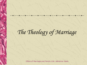 Theology of Marriage - Saint Raphael Catholic Church