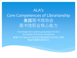 ALA`s Core Competences of Librarianship