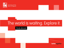 Bristol Business School Study Year Abroad briefing 2015/16