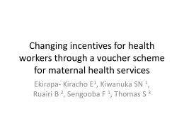 Changing incentives for health workers through a