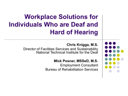 Workplace Solutions for Individuals Who are Deaf and Hard of Hearing