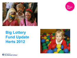 Big Lottery Fund Update