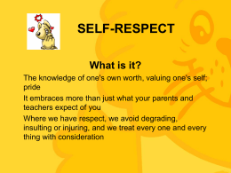 What is Self-Respect? (For Upper Sec)