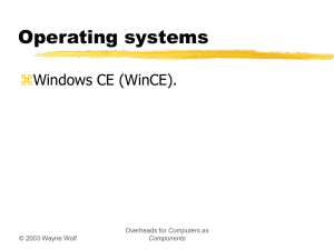 Lecture 1 on Windows CE organization.