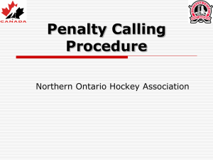Penalty Calling Procedure - Northern Ontario Hockey Association